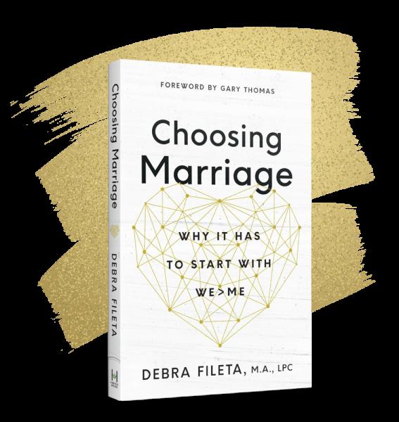 Choosing Marriage - Debra Fileta